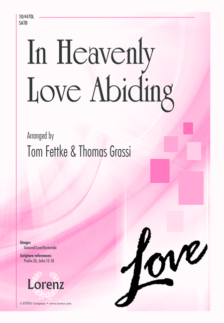 In Heavenly Love Abiding