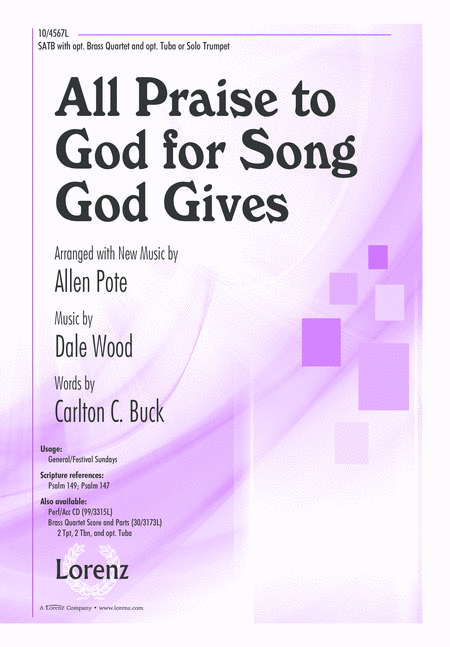 All Praise to God for Song God Gives