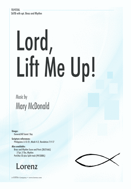 Lord, Lift Me Up!