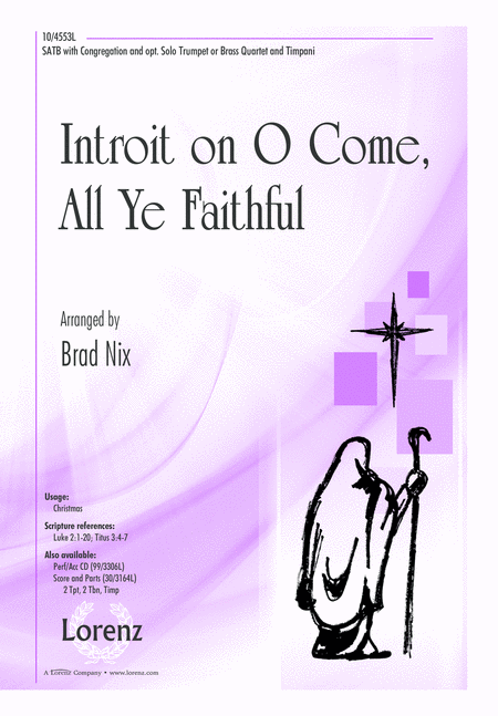 Introit on O Come, All Ye Faithful