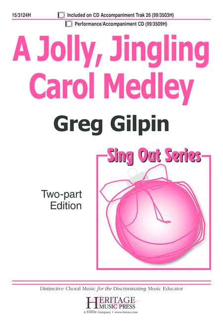 A Jolly, Jingling Carol Medley