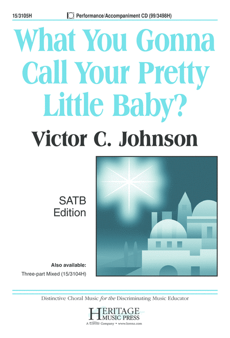 What You Gonna Call Your Pretty Little Baby?