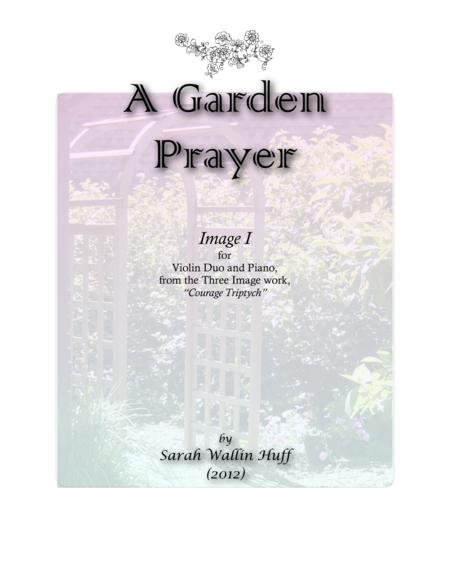 A Garden Prayer (from Courage Triptych)