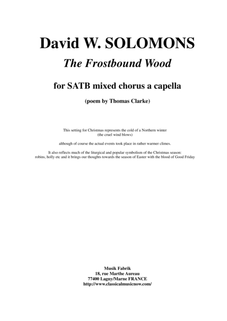 David W. Solomons - The Frostbound Wood for SATB mixed chorus a capella