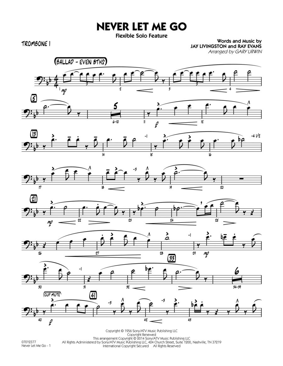 Never Let Me Go (Flexible Solo Feature) - Trombone 1