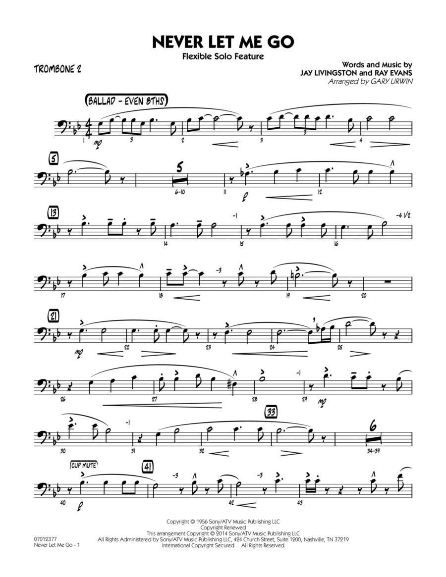 Never Let Me Go (Flexible Solo Feature) - Trombone 2