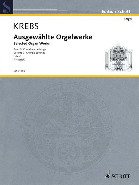 Selected Organ Works Volume 3: Chorale Settings