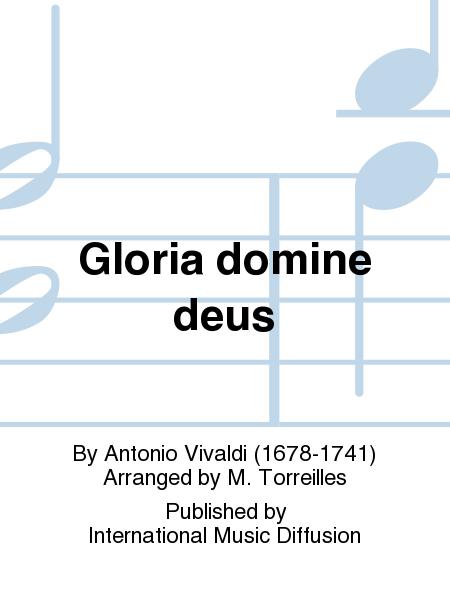 Gloria domine deus