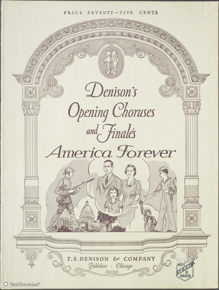 Denison's Opening Choruses and Finales: America Forever