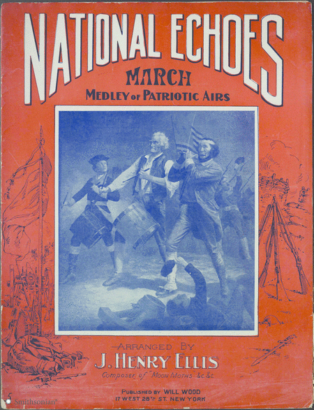 National Echoes March: Medley of Patriotic Airs