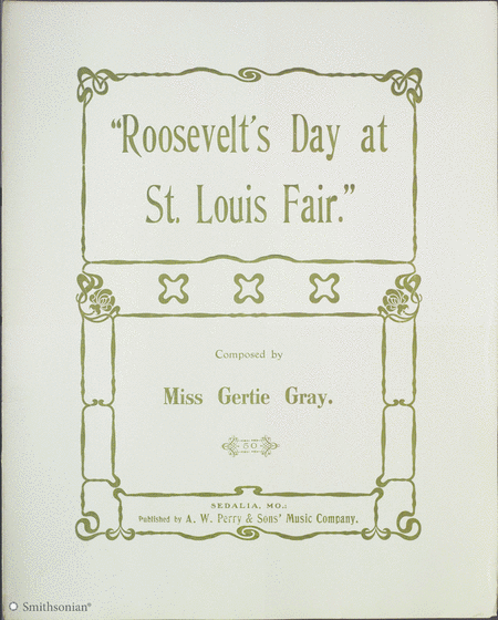 Roosevelt's Day at St. Louis Fair