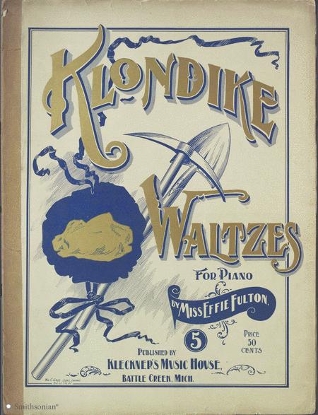 Klondike Waltzes