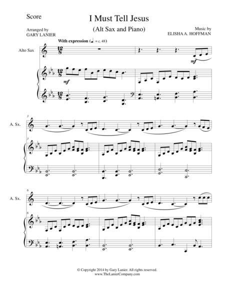I MUST TELL JESUS (Alto Sax/Piano and Sax Part)