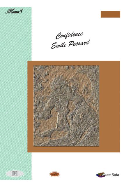 Confidence  piano solo romance by Emile Pessard