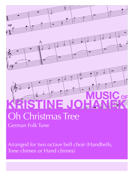 Oh Christmas Tree (2 octave handbells, tone chimes or hand chimes)