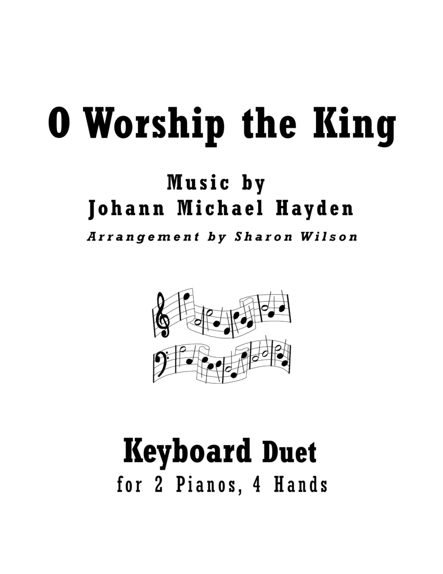 O Worship the King (2 Pianos, 4 Hands Duet)