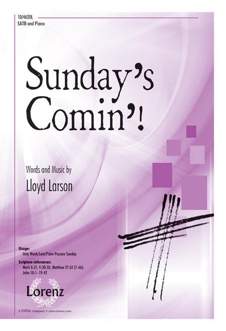Sunday's Comin'!