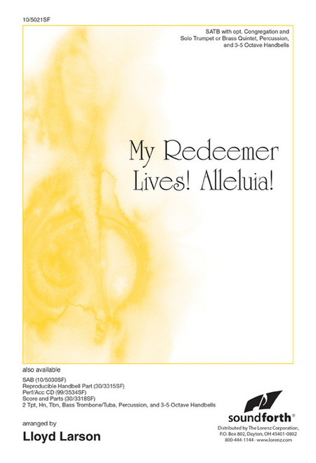 My Redeemer Lives! Alleluia!