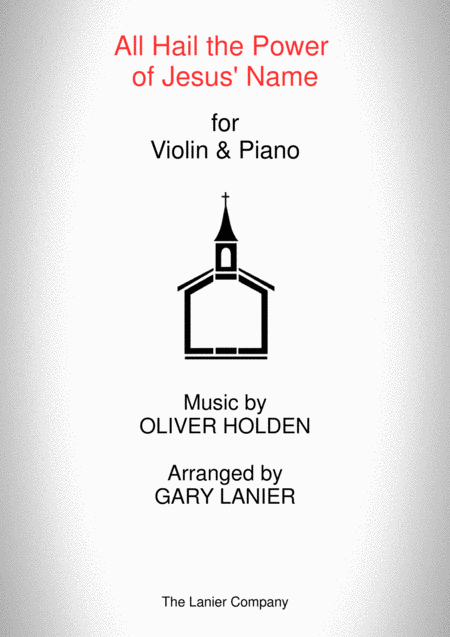 ALL HAIL THE POWER OF JESUS' NAME (Violin/Piano and Violin Part)