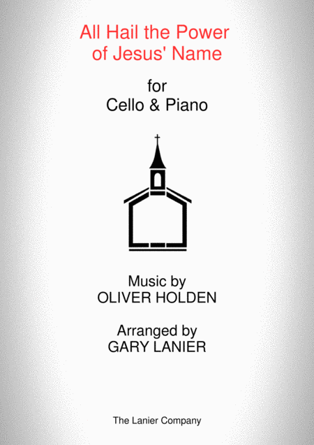 ALL HAIL THE POWER OF JESUS' NAME (Cello/Piano and Cello Part)