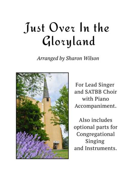 Just Over In the Gloryland - Congregational Set (for Lead and SATBB choir with optional Piano and Ensemble Accompaniment)