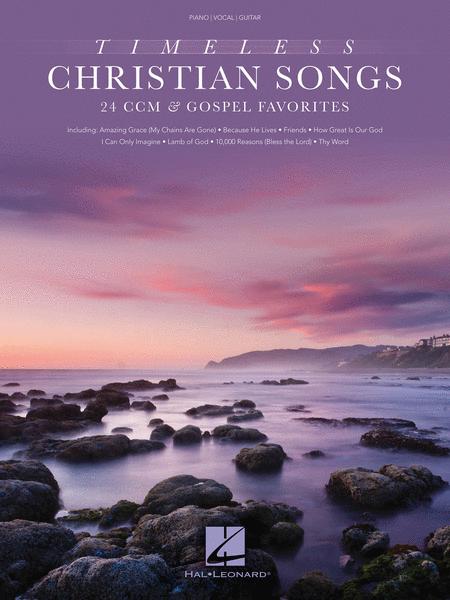 Timeless Christian Songs