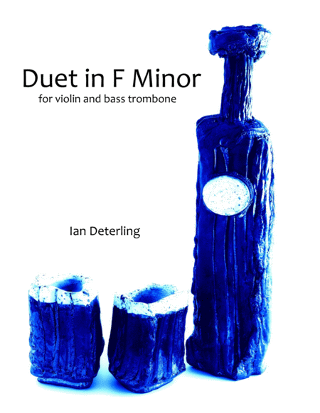 Duet in F Minor for Bass Trombone and Violin