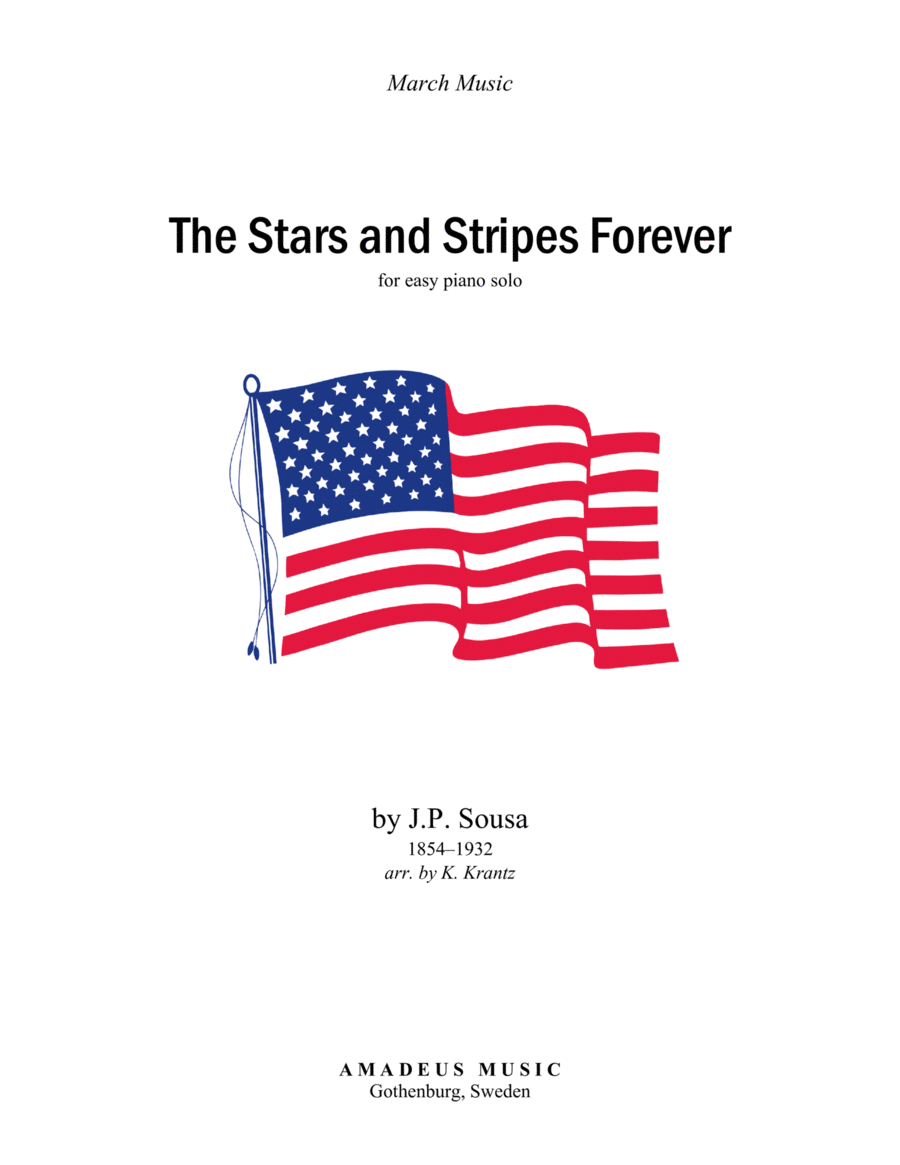 The Stars and Stripes Forever for easy piano solo (abridged)