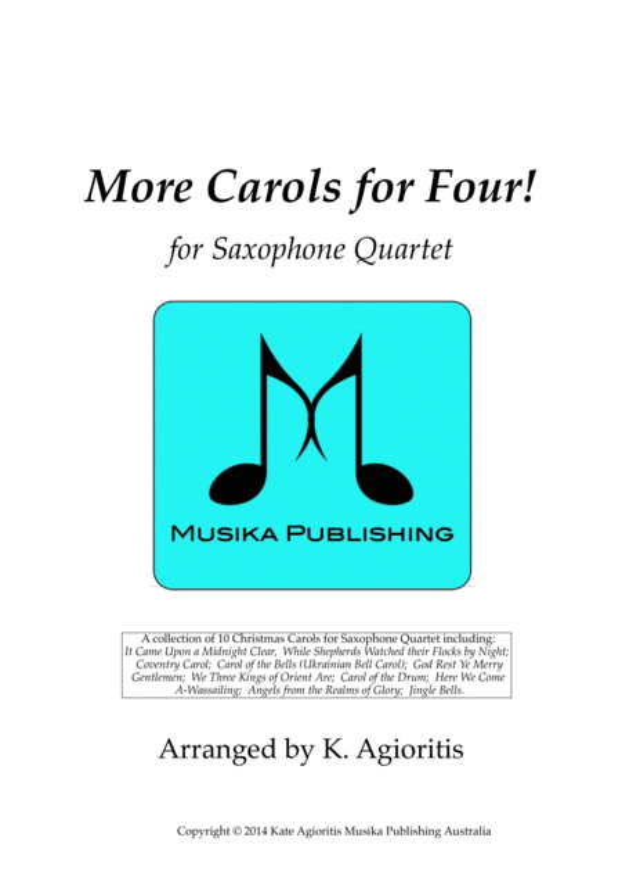 More Carols for Four! - for Saxophone Quartet
