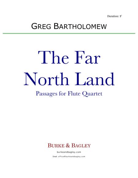 The Far North Land:  Passages for Flute Quartet