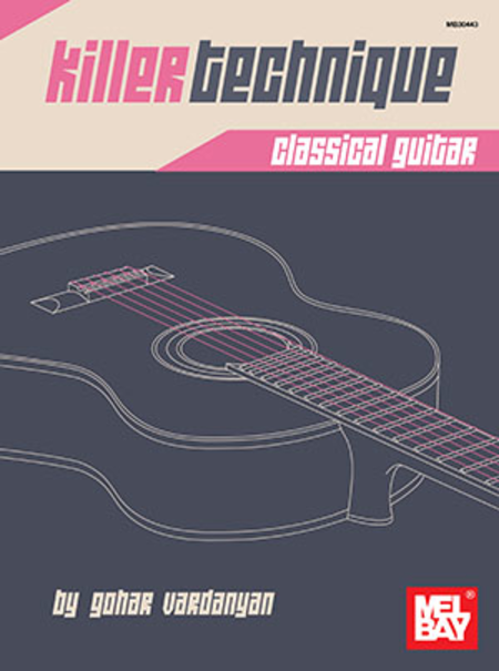 Killer Technique: Classical Guitar