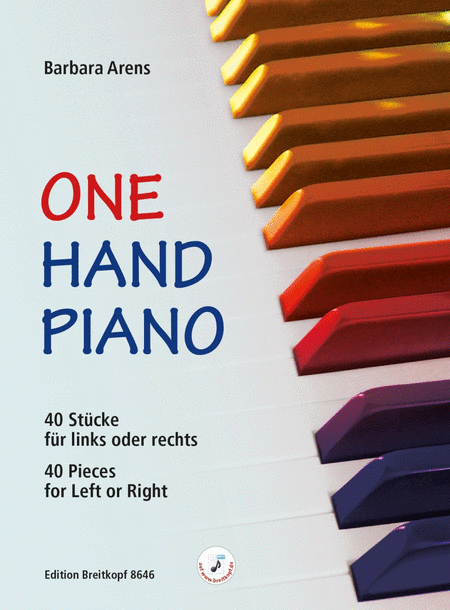 One Hand Piano. 40 Stucke fur links oder rechts