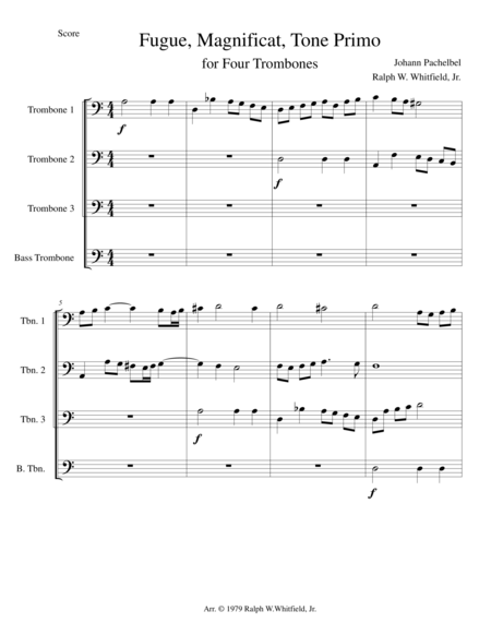 Fugue, Magnificant, Tone Primo for Trombone Quartet