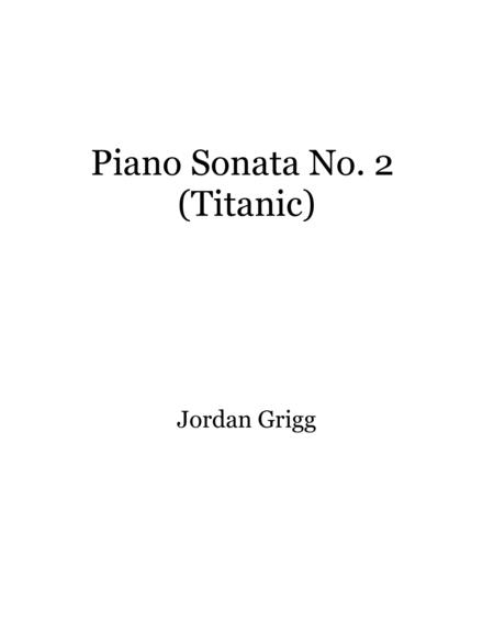 Piano Sonata No 2 (Titanic)