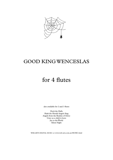 GOOD KING WENCESLAS for 4 Flutes