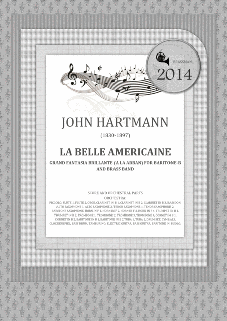 La Belle Americaine Grand Fantasia Brillante (A la Arban) for Baritone-B and Brass Band