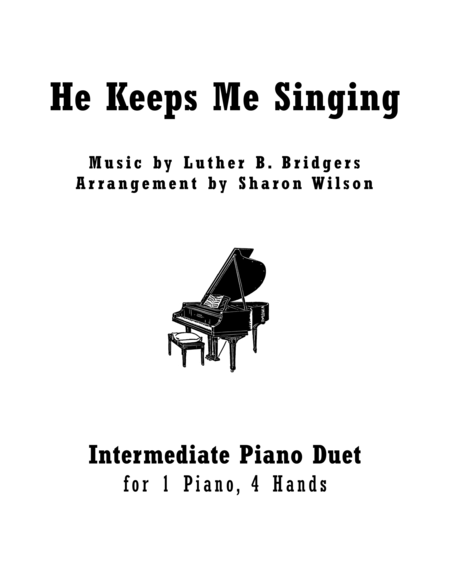 He Keeps Me Singing (1 Piano, 4 Hands)