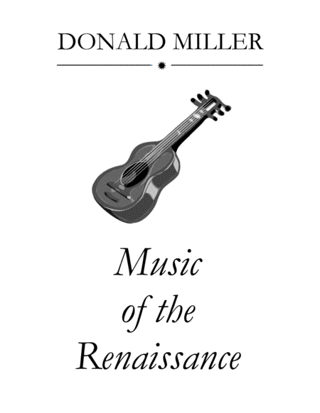Music of the Renaissance for Guitar Ensemble