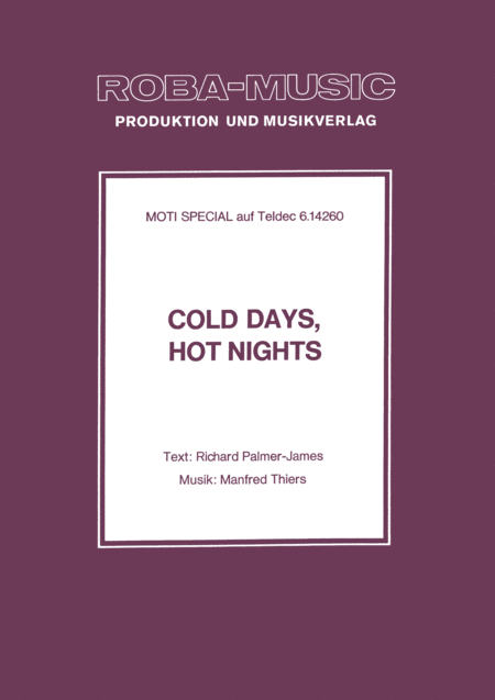 Cold Days, Hot Nights