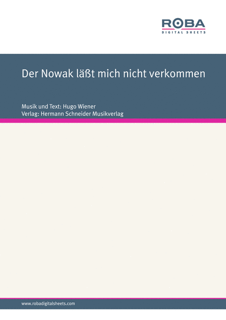 Der Nowak lasst mich nicht verkommen