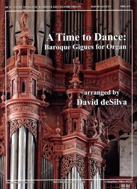 A Time to Dance: Baroque Gigues for Organ