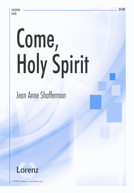 Come, Holy Spirit