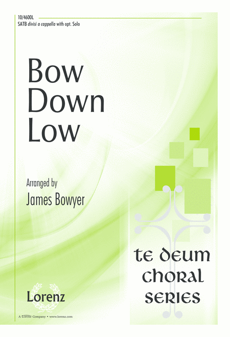 Bow Down Low