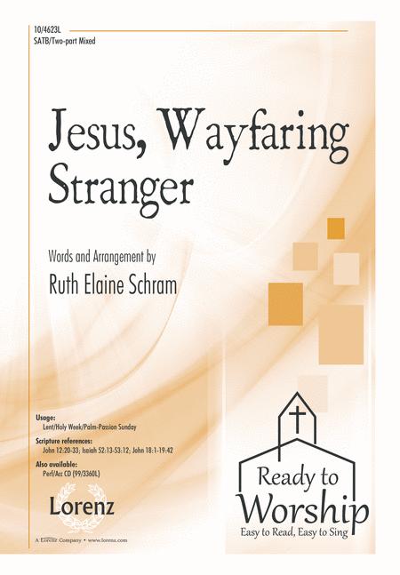 Jesus, Wayfaring Stranger