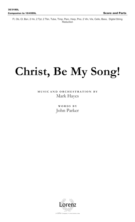 Christ, Be My Song! - Orchestral Score and Parts