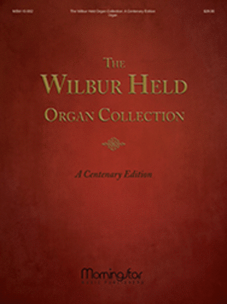 The Wilbur Held Organ Collection: A Centenary Edition
