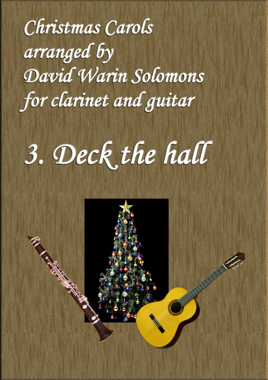Christmas Carols for clarinet and guitar No 3 Deck the Hall
