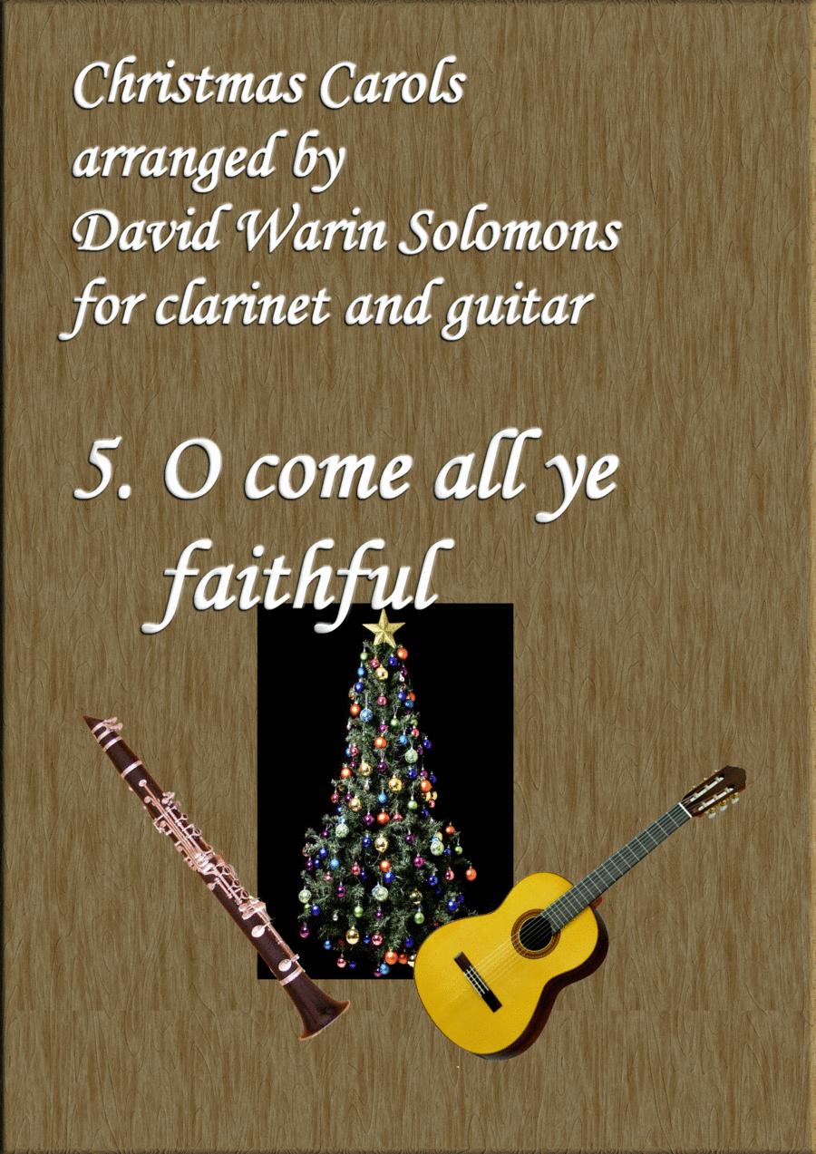 Christmas Carols for clarinet and guitar No 5 O come all ye faithful (Adeste fideles)