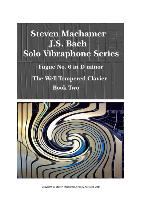 Fugue 6 in d minor, for solo Vibraphone Book 2 The Well-tempered Clavier Bach/Machamer