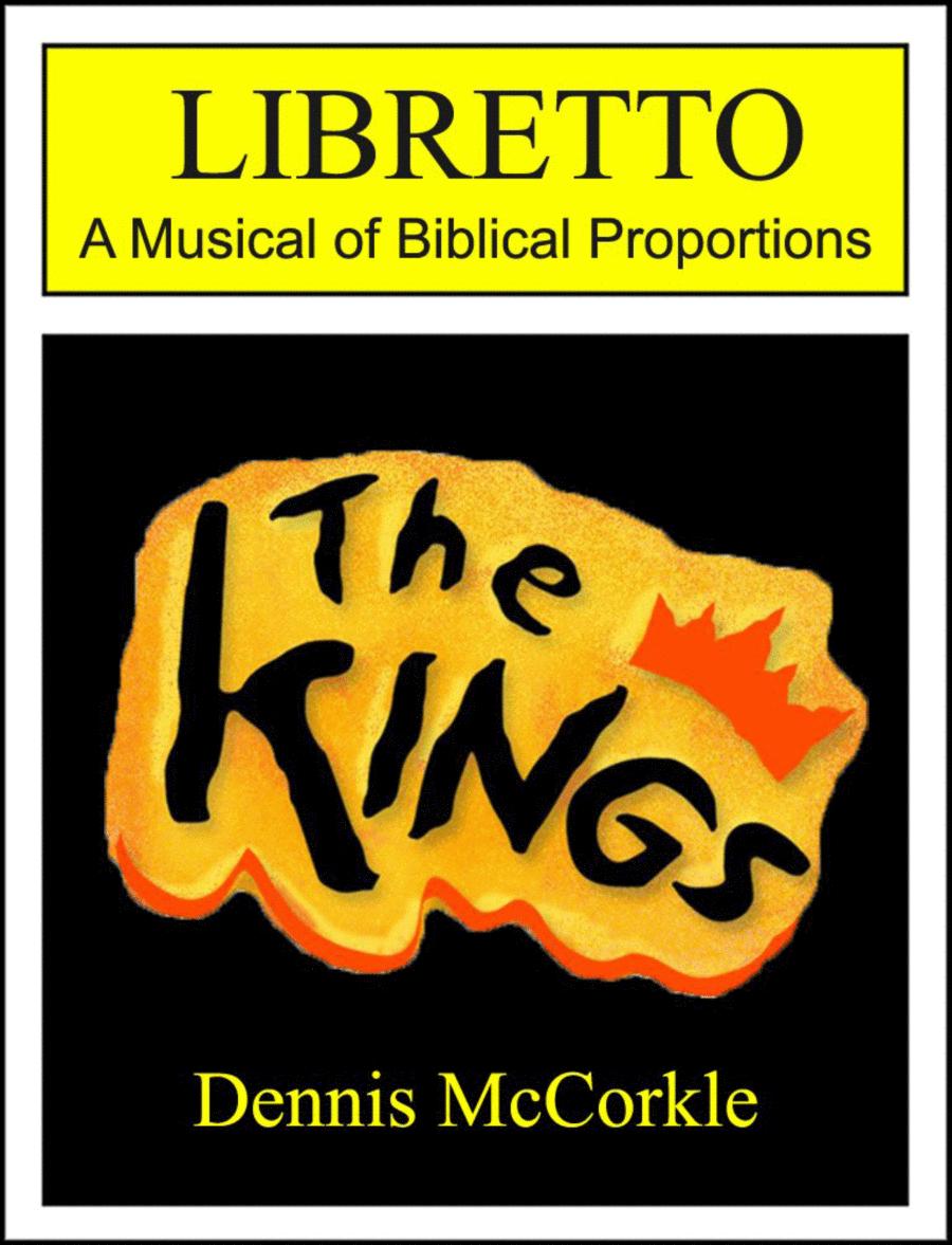 The Kings: LIBRETTO